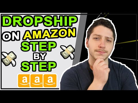 How To Dropship On Amazon Step By Step For Beginners   Wholesale Dropshipping
