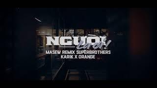 Người Lạ Ơi -  Superbrothers x Karik x Orange (Masew Remix)