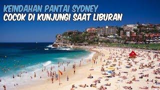 Berkunjung ke Sydney, Jangan Lewatkan Berkunjung ke 7 Pantai Paling Indah di Australia
