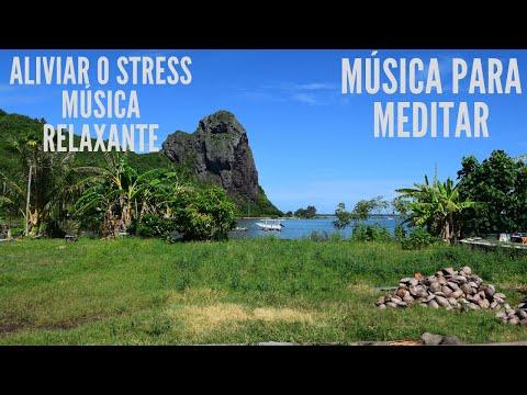 Msica Relaxante  Relaxamento Acalmar a Mente e Relaxar Alvio para o Stress e Ansiedade