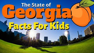 Facts About Georgia for Kids   Geography Educational Video