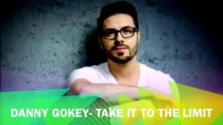 Take It To The Limit- Danny Gokey