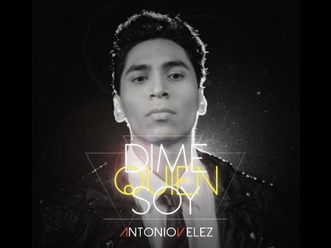 Antonio Velez - Dime Quién Soy (feat. Zuriel)