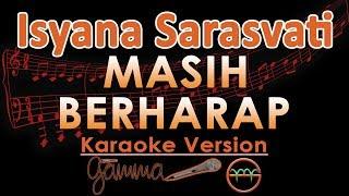 Gambar cover Isyana Sarasvati - Masih Berharap (Karaoke Lirik Tanpa Vokal)