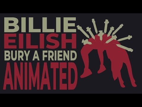 Billie Eilish - Bury A Friend (Animated Lyrics)