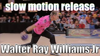 Walter Ray Williams Jr slow motion release - PBA Bowling