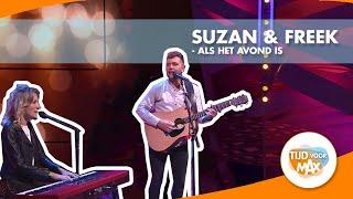 Suzan & Freek   Als Het Avond Is | TIJD VOOR MAX