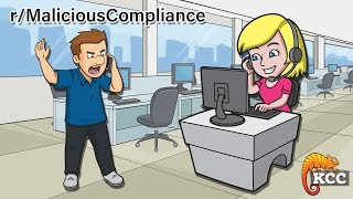 r/MaliciousCompliance | Close ALL of Your Accounts? Sure Thing! | #128