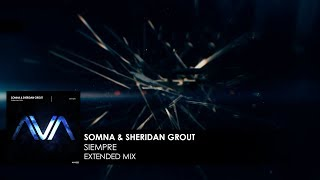 Somna & Sheridan Grout - Siempre