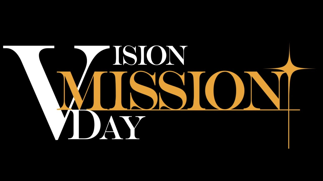 VISION MISSION DAY