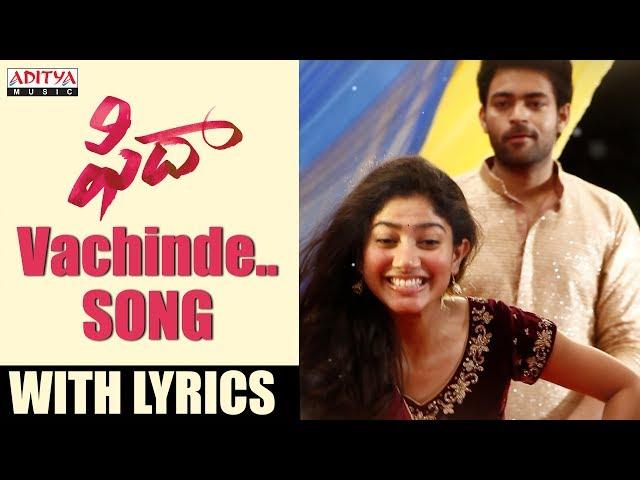 Vachinde Audio Song | Fidaa Movie Songs | Varun Tej, Sai Pallavi