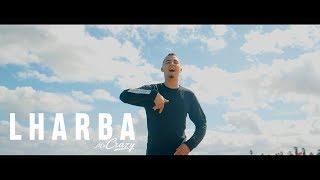 MR CRAZY - LHARBA [Officiel Video] // [01] Album #HOMME D