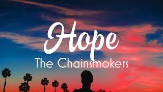 The Chainsmokers   Hope (Lyrics) Ft. Winona Oak