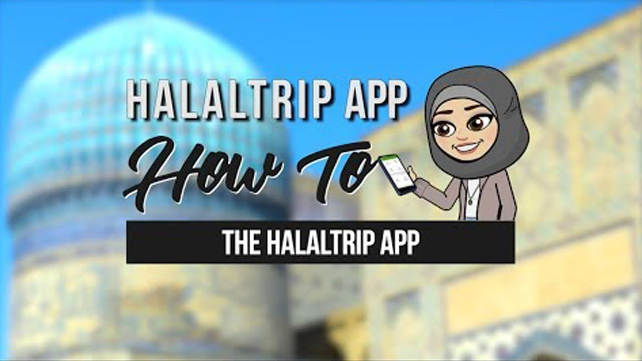All-in-one Muslim App You Need - HalalTrip Mobile App [Video]