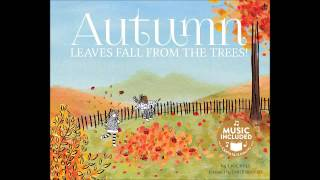 Autumn: Leaves Fall From The Trees!