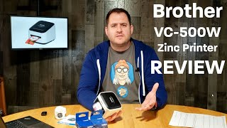 Brother VC-500W Zinc Printer Review