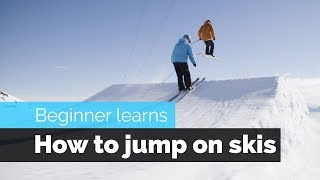 HOW TO JUMP ON SKIS   A BEGINNER SKIERS PROGRESSION