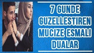 7 Günde Güzelleştiren Mucize Esmalı Dualar