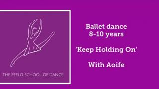 Ballet 8-10 yrs 'keep holding on' with Aoife