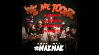 "We Are Toonz - ""Drop That NaeNae"""