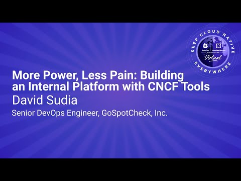Image thumbnail for talk Keynote: More Power, Less Pain: Building an Internal Platform with CNCF Tools