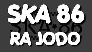 Gambar cover Lirik lagu SKA 86 Ra jodo