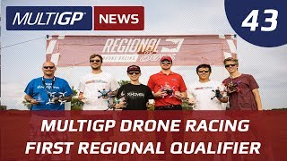 Drone Racing News: First MultiGP Regional Qualifier Recap