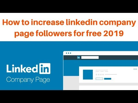 How to increase linkedin company page followers for free 2019
