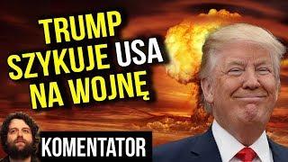 Trump Przygotowuje USA Na Wojnę Z Rosją I Chinami? Ogromne Pieniądze Na Wojsko   Analiza Komentator