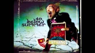 40 Below Summer - Falling Down