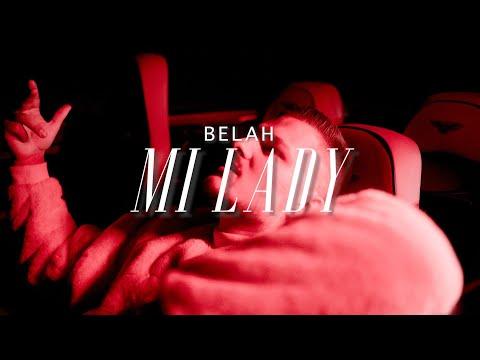 BELAH - MI LADY (prod. by BTM-Soundz)