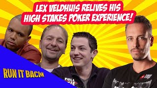 Run it Back with Lex Veldhuis   High Stakes Poker