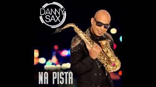 Danny Sax - Mais Cheia de Charme
