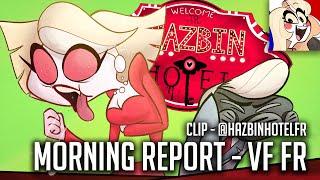 """HAZBIN HOTEL - """"MORNING REPORT"""" (CLIP FR VF)"""