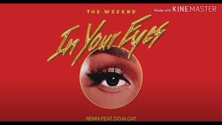 The Weekend - In Your Eyes (Remix) (feat. Doja Cat) (CLEAN)