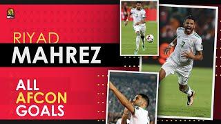 Tous les buts de Riyad Mahrez en coupe d'Afrique