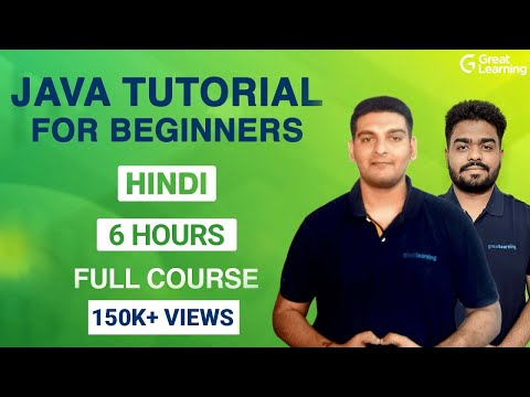 Java Tutorial in Hindi | Master Java in 6 Hours | Java programming for Beginners | Great Learning