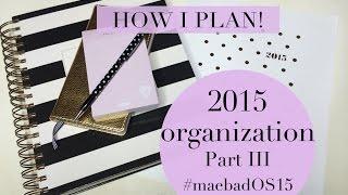 2015 Planner Organization III | Filofax Original Setup, SugarPaper Calendar & Bullet Journal?!