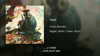 4 Non Blondes Train Traducida Al Español
