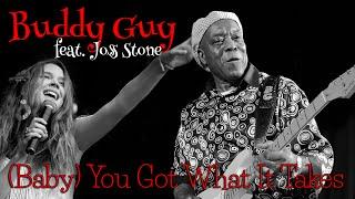 Buddy Guy & Joss Stone - Baby You Got What It Takes (SR)