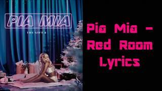 Pia Mia - Red Room Lyrics