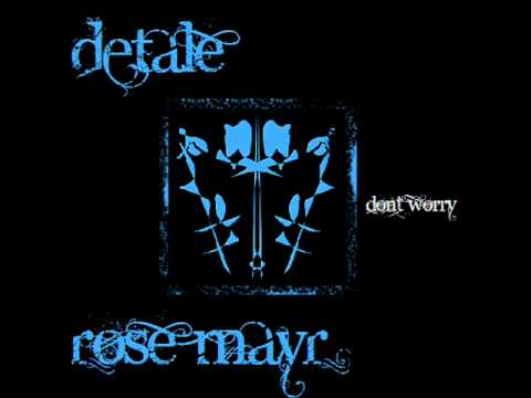 Detale ft Rose Mayr- Don't Worry (Beat by Emancipator)