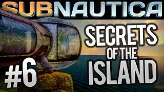 Subnautica - Ep 6 - SECRETS OF THE ISLAND | Let's Play Subnautica (Subnautica Gameplay Update)