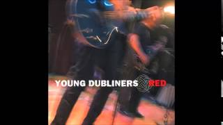 Young Dubliners - 01. & 02. Bodhran/Stop Me - Red