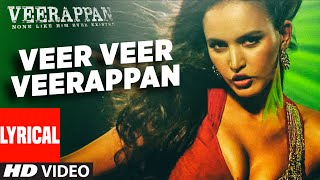 Veer Veer Veerappan Lyrics