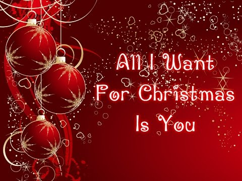 Mariah Carey - All I Want For Christmas Is You (Lyrics Song)