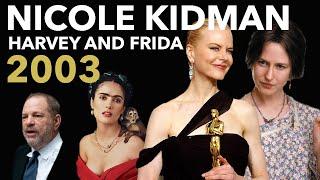 Nicole Kidman and the Weinstein Nominees | 2003