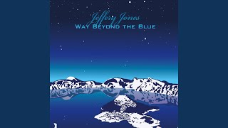 Way Beyond the Blue