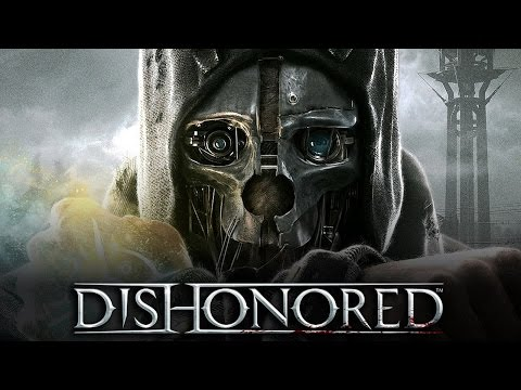 Обзор Dishonored