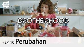 """Webdrama """"Brotherhood"""" Ep.10 - Perubahan"""